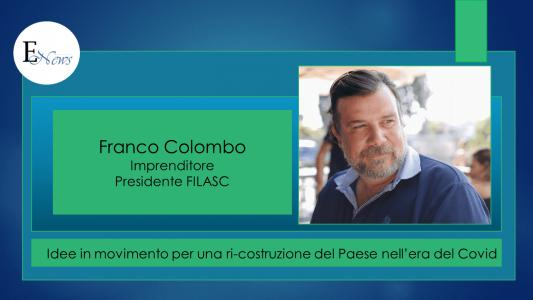 Franco Colombo: la Nuova Economia post Covid, fra opportunità e minacce