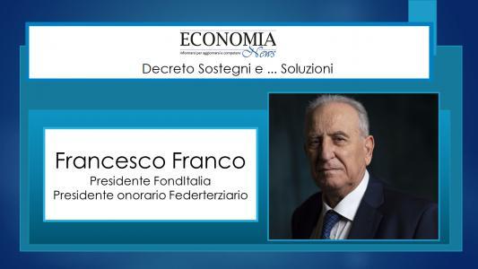 Francesco Franco: servono nuovi strumenti per la ripresa